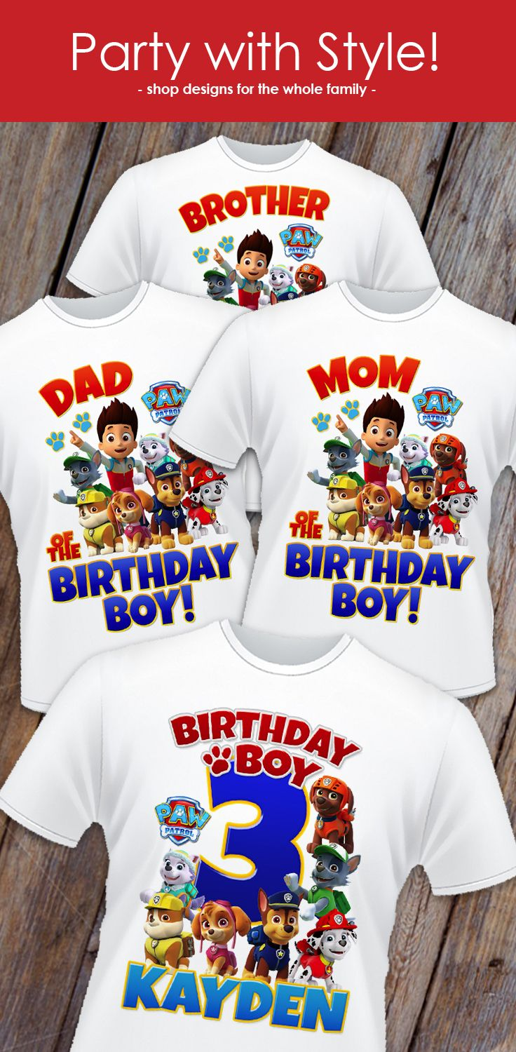 Paw Patrol Birthday Shirt Designs For The Whole Family Celebrate In Style Get Yours Time Your Next Party Follow More Updates