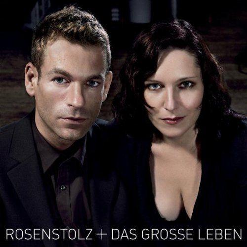 Rosenstolz Ich Bin Ich Wir Sind Wir Songtext Stolz Auf Dich Deutsche Sänger Leben