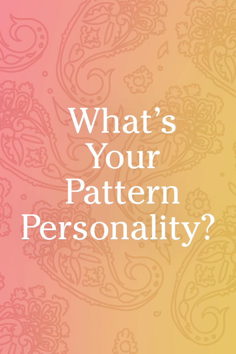 Quiz What S Your Pattern Personality Interesting Quizzes