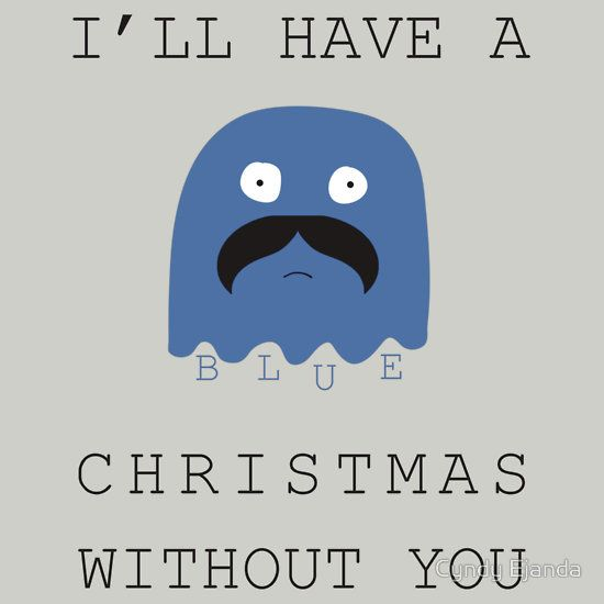 ill have a blue christmas without you unisex t shirt blue christmas pinterest elvis presley lyrics blue christmas and cards - I Ll Have A Blue Christmas Lyrics