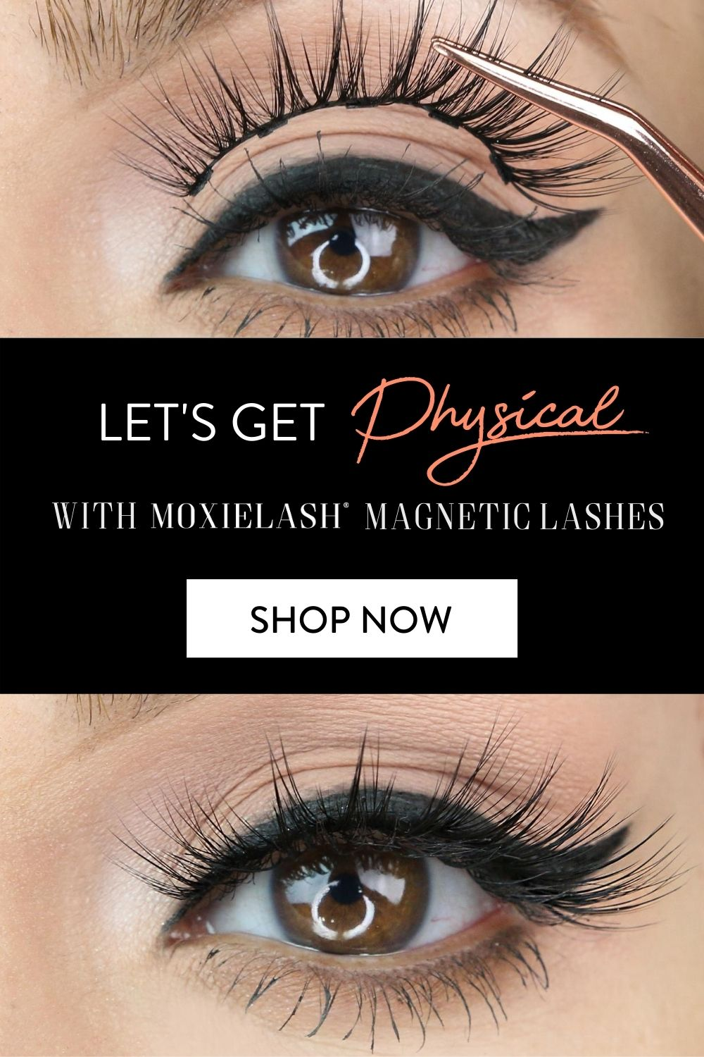 Let's Get Physical With Moxielash Lashes in 2020