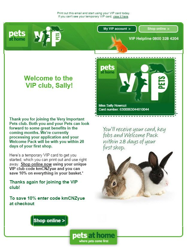 Pets At Home Loyalty Programme Vip Very Important Pet Welcome Email Subject Line An Exclusive 10 Off For You Sally Vip Card Vip Account Welcome Emails