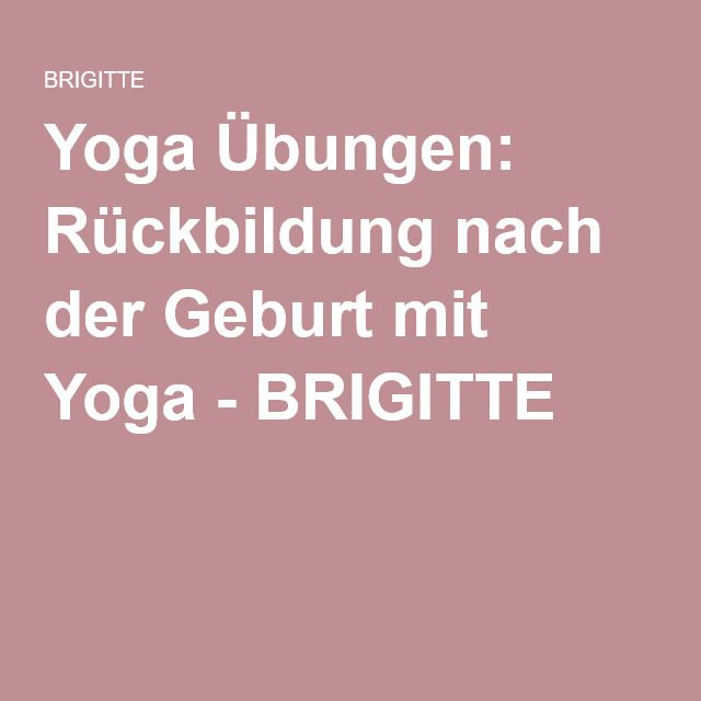 r ckbildung nach der geburt mit yoga yoga yoga. Black Bedroom Furniture Sets. Home Design Ideas