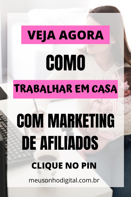 TRABALHAR EM CASA - COMO MARKETING DE AFILIADOS