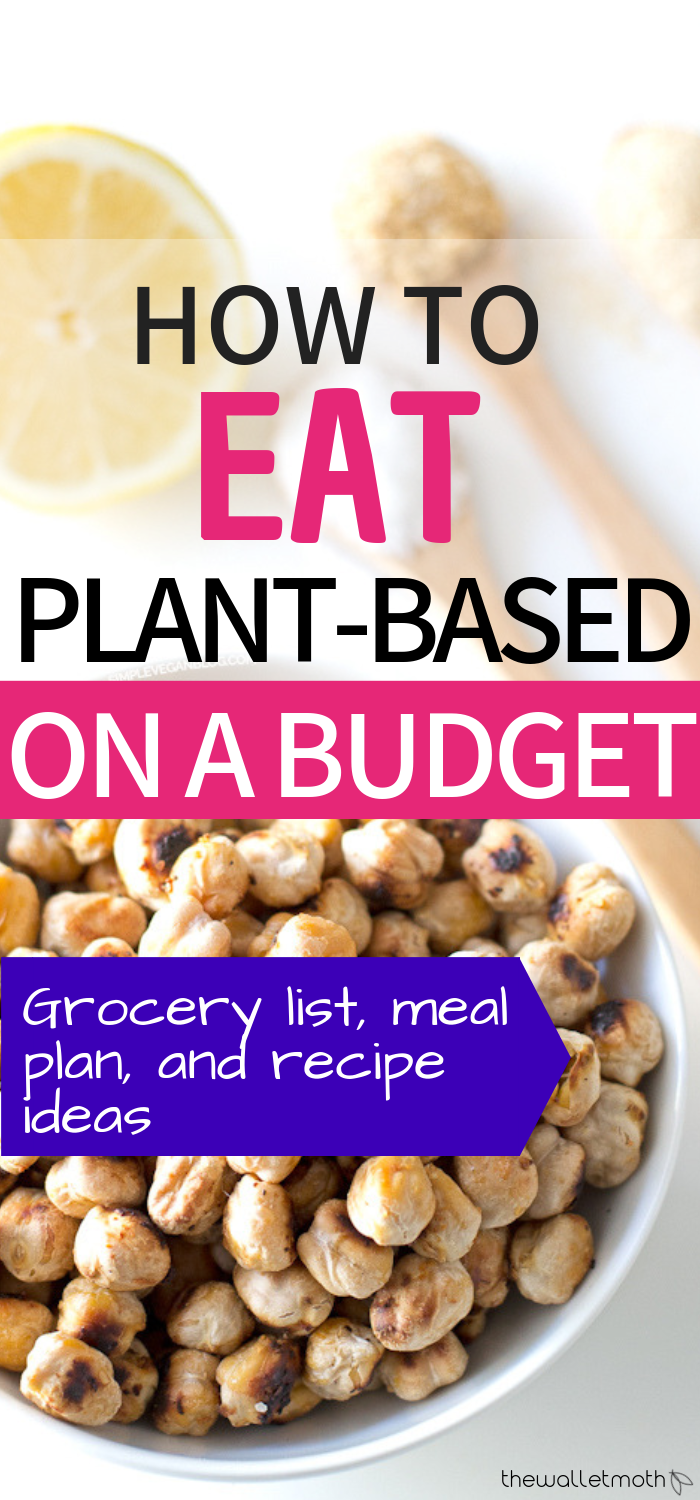 Plant Based On A Budget Vegan Meal Plan Grocery List