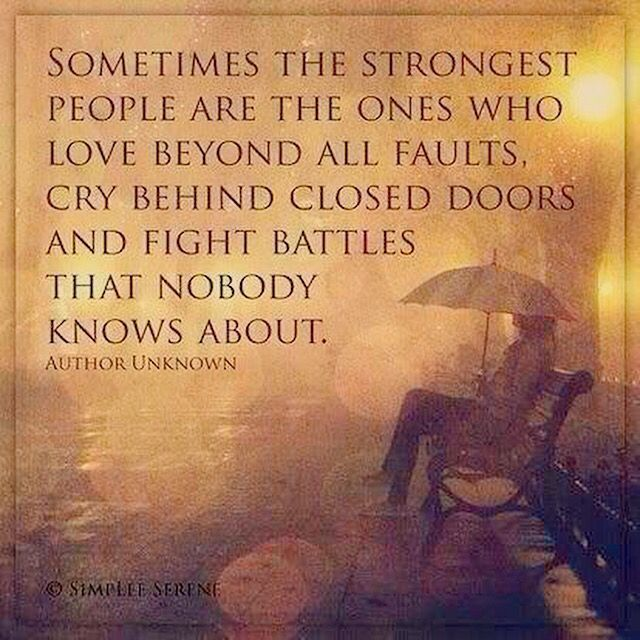 Strong people always survive, it's their scars you don't always see.