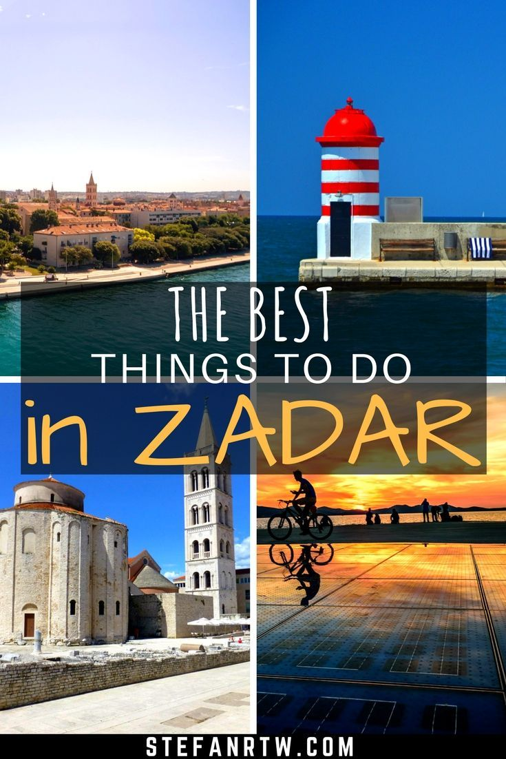 17 Best Things To Do In Zadar Croatia Croatia Travel Guide Croatia Travel Europe Travel