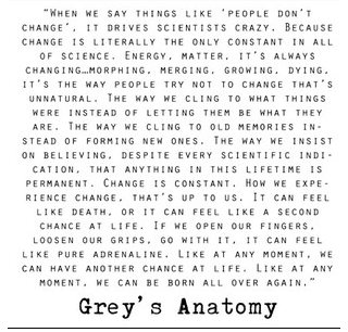 grey\'s anatomy sprüche liebe life is full of change, how will you react? | Transform | Grey's  grey\'s anatomy sprüche liebe