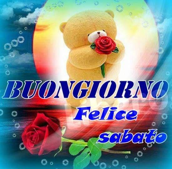 Felice Sabato A Tutti Frasi Immagini Divertenti Carine