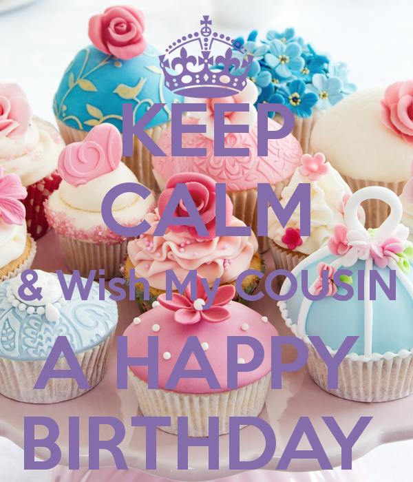Happy Birthday Cousin Birthdays Pinterest Birthday Happy