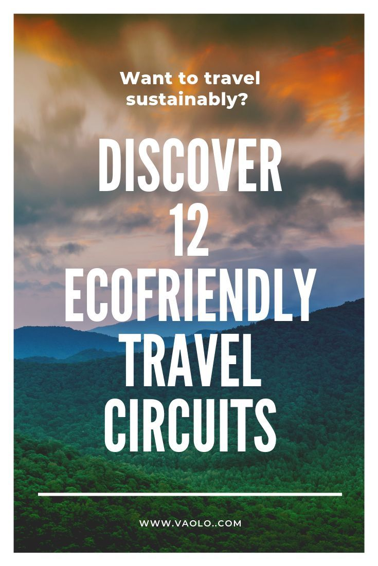 Sustainable community-based travel and ecotourism is way more accessible than you think ! Discover the world with respect for people, cultures & environment with these 12 ecofriendly travel itineraries. #Ecotourism #SustainableTravel #EcofriendlyDestinations #OffTheBeatenPath #GreenTravel