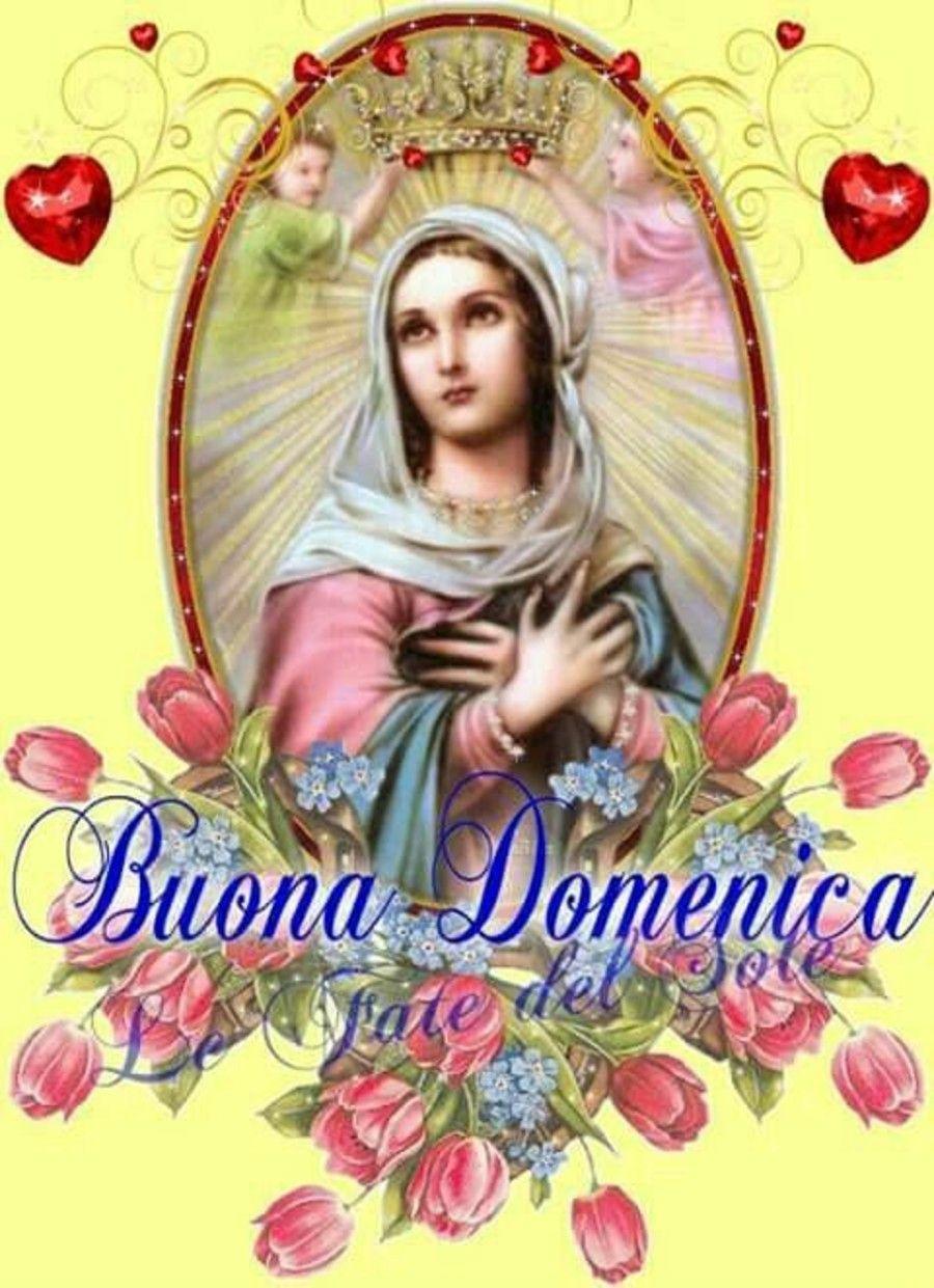 Buona Domenica Con La Madonna 2 Buona Domenica Immagini