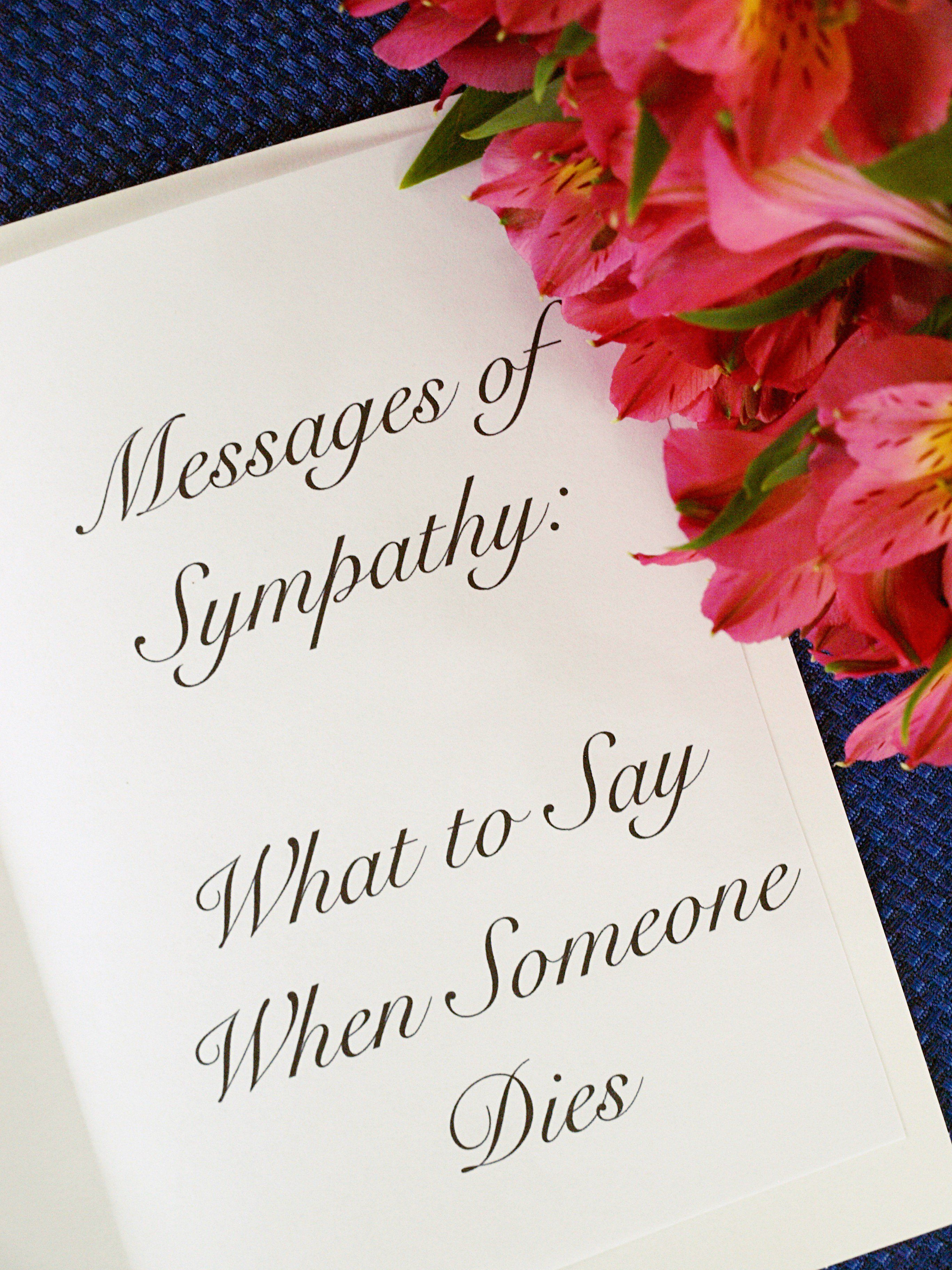 Messages of sympathy what to say when someone dies words of messages of sympathy what to say when someone dies kristyandbryce Choice Image