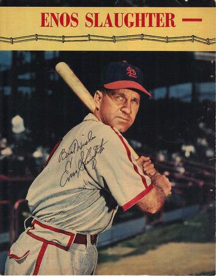 Enos Slaughter Signed 8x10 Quot Magazine Photo St Louis Cardinals Hall Of Famer With Images Enos Slaughter Baseball Photography Photo