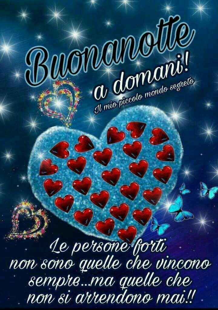 Buonanotte auguri di buonanotte pinterest italia for Il mio piccolo mondo segreto buongiorno