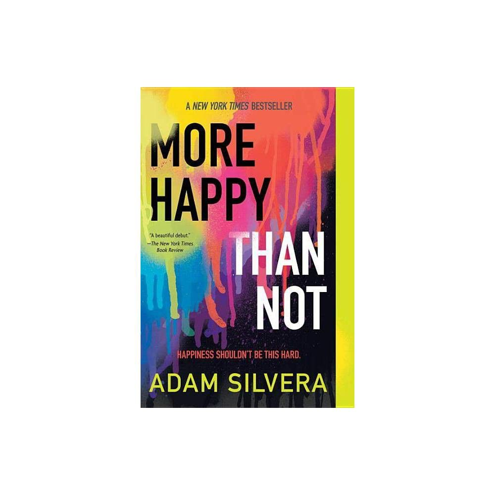 More Happy Than Not by Adam Silvera (Paperback) Got