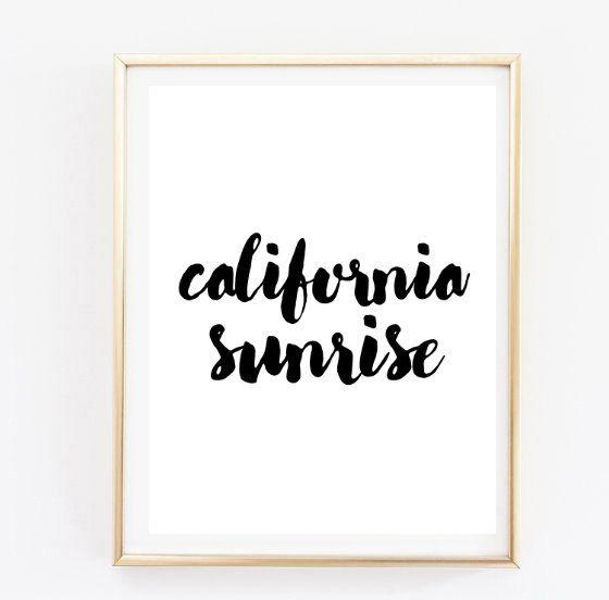 Pleasing California Sunrise Handwritten Quote Typographic Print Quote Download Free Architecture Designs Scobabritishbridgeorg