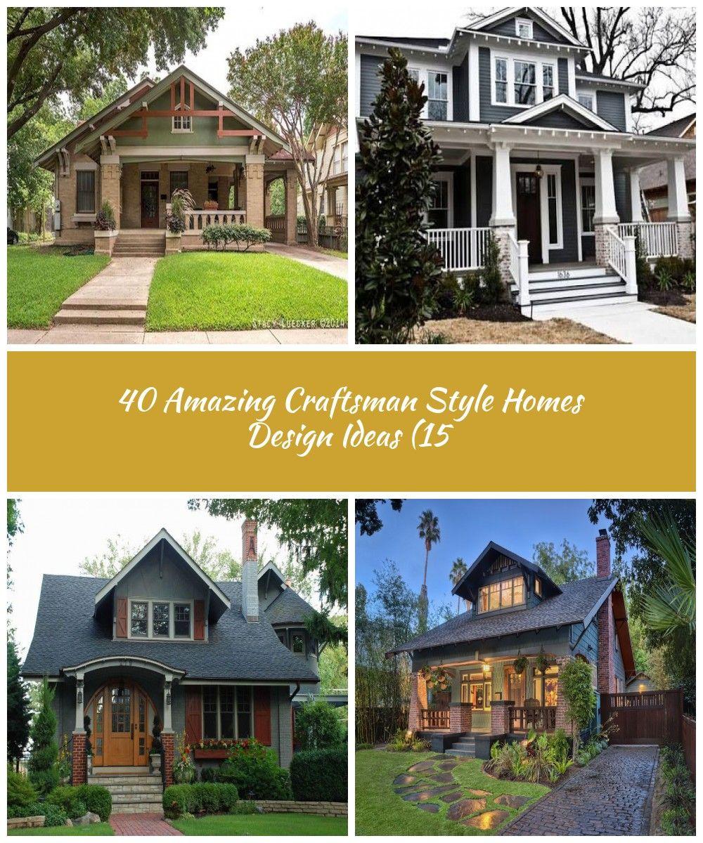 40 Amazing Craftsman Style Hom Craftsman Style House Styles Craftsman Style Homes