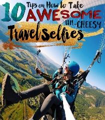 http://seattlestravels.com/10-tips-on-how-to-take-awesome-un-cheesy-travel-selfies/