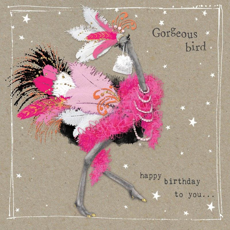 A Lovely Birthday Card From Our Fancy Pants Animal Range Featuring Very Glamorous Ostrich With Caption Happy To You Gorgeous Bird