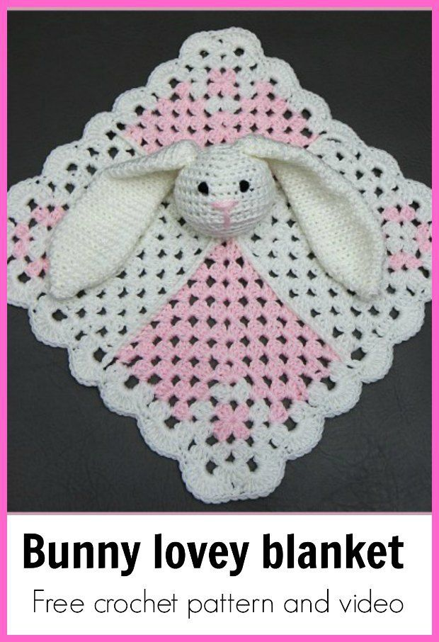 Free crochet pattern and video for this pretty bunny lovey blanket ...