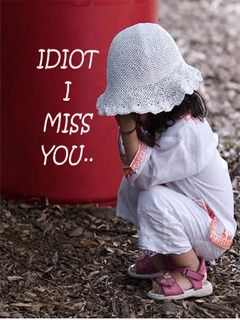 Charmant Download Idiot I Miss You Mobile Wallpaper   Mobile Toones