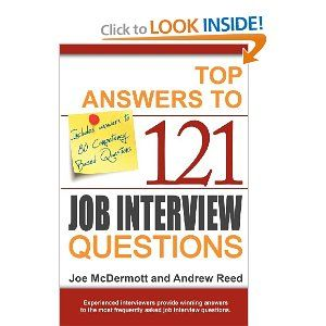 Top Answers To 121 Job Interview Questions By Joe Mcdermott Click The Picture To Read More Job Interview Questions Interview Questions Job Interview