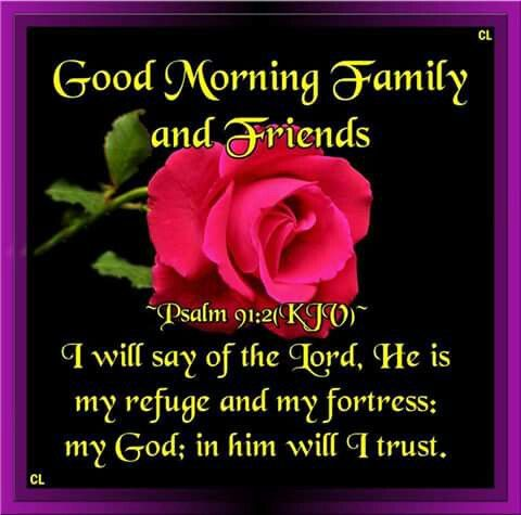 Psalm 91 2 With Images Morning Quotes For Friends Good