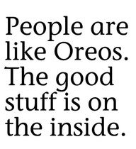 Oreo Saying Words Inner Beauty Quotes Funny Quotes