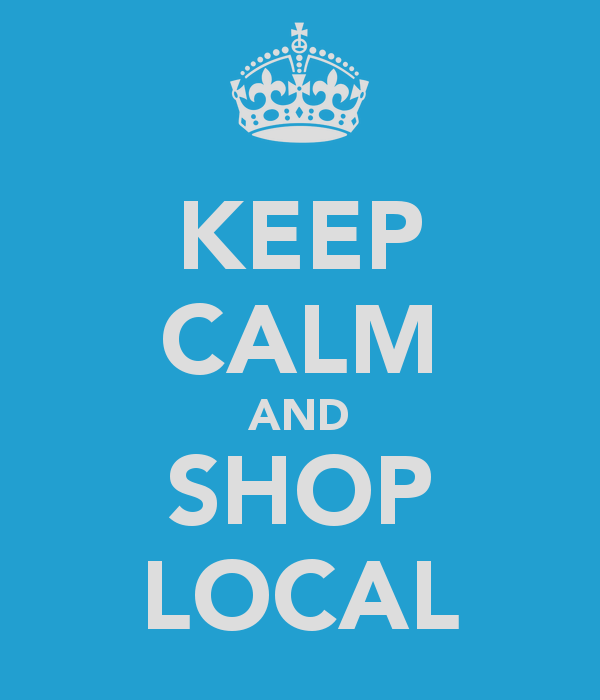 """Keep calm and shop local"" poster"