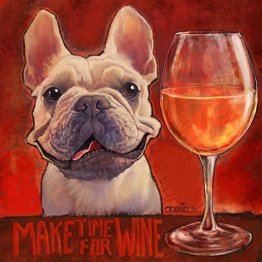 Make Time For Wine By Sean Odaniels Wine And Canvas Wine Artwork Wine Painting