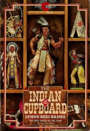 The Indian In The Cupboard Fun Links With History Time Dimensions Great Movie To Do Compare And Cont Childhood Books Indian In The Cupboard Chapter Books