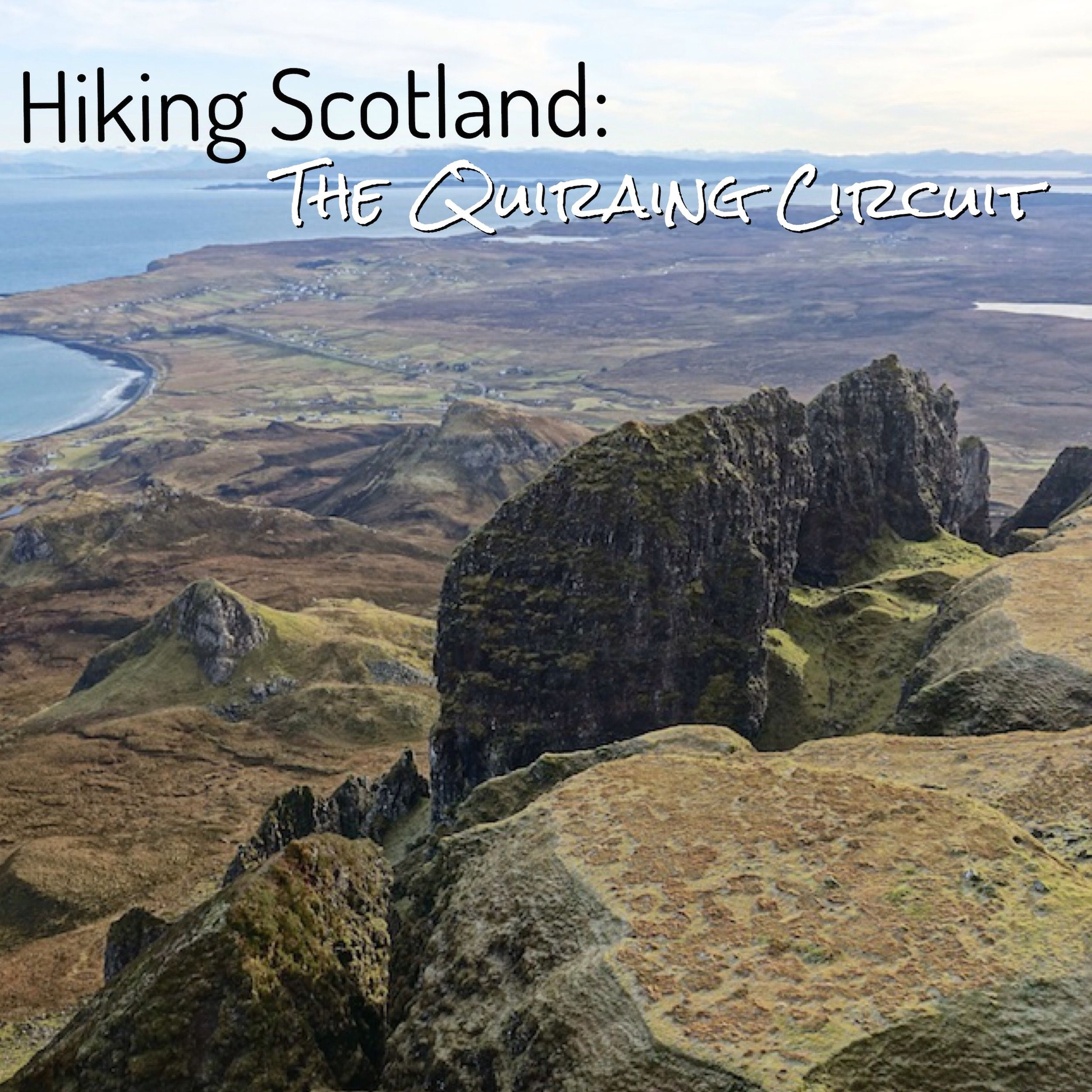 Hiking the Quiriang Circuit on the Isle of Skye, Scotland - Best hikes on The Isle of Skye