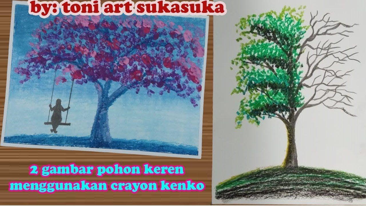 Gambar Keren Dan Mudah Digambar Oil Pastel Drawing Step By