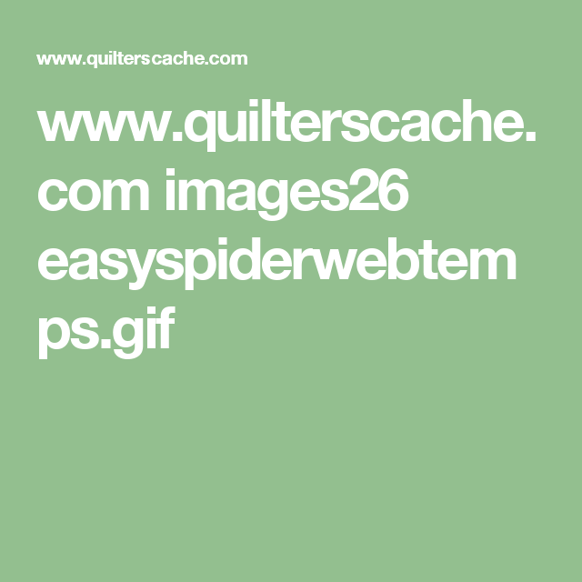 www.quilterscache.com images26 easyspiderwebtemps.gif