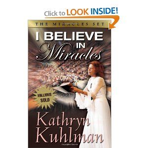 """Kathryn Kuhlman I Believe In Miracles - """"He touched me and made me whole"""" That was Kuhlman's theme song. That was her life. She believed in miracles, and this belief, so strong and sincere, enabled thousands to take hold of God's power for their lives."""