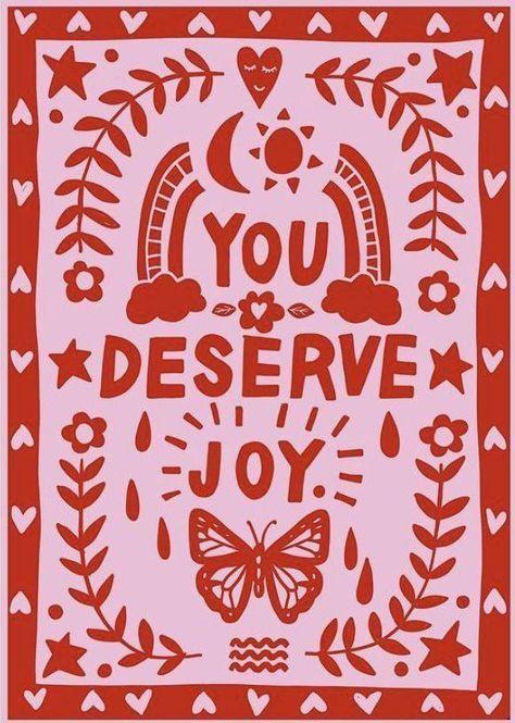 You deserve joy. iPhone background #styleseat