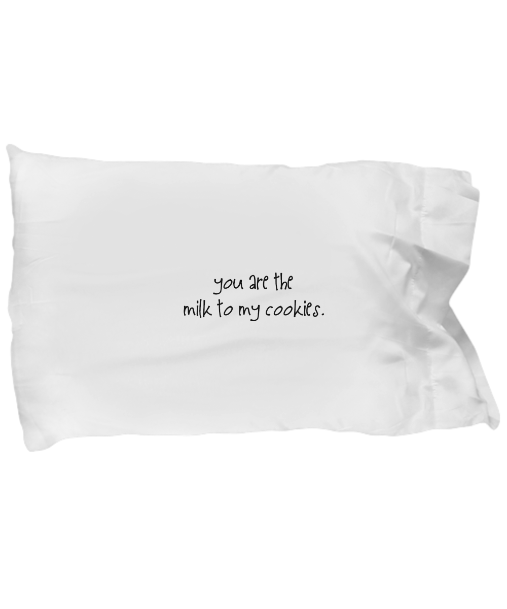 "Let that special someone know how important they are to you with our ""You Are The Milk To My Cookies"" Pillow Case. Limited Time Only.  See more designs at https://www.gearbubble.com/gbstore/fruitlips"