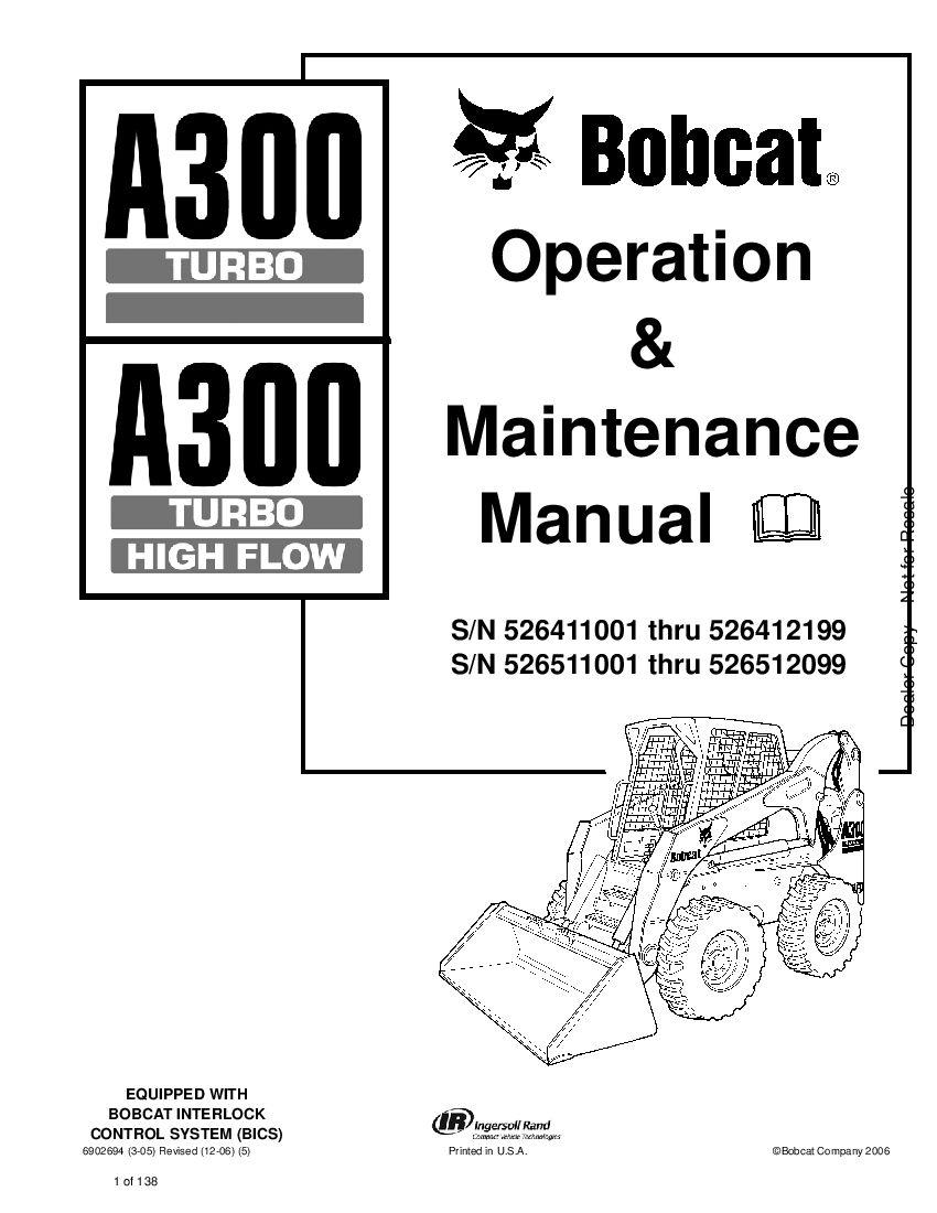 Bobcat A300 Turbo Sn 526411001 Thru 526412199 Operation And Maintenance Manual Pdf Download Service Manual Repair Manual Pdf Download Operation And Maintenance Repair Manuals Manual