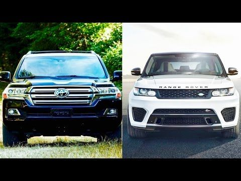 New Range Rover Vs Toyota Land Cruiser Full Review Toyota Land Cruiser Land Cruiser Cruisers