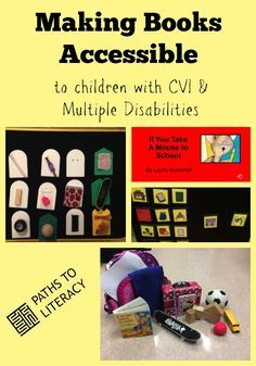 Making books accessible to children with CVI and multiple disabilities