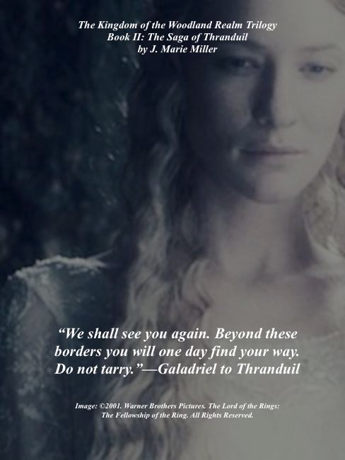 Galadriel's last words to Thranduil before she returns to