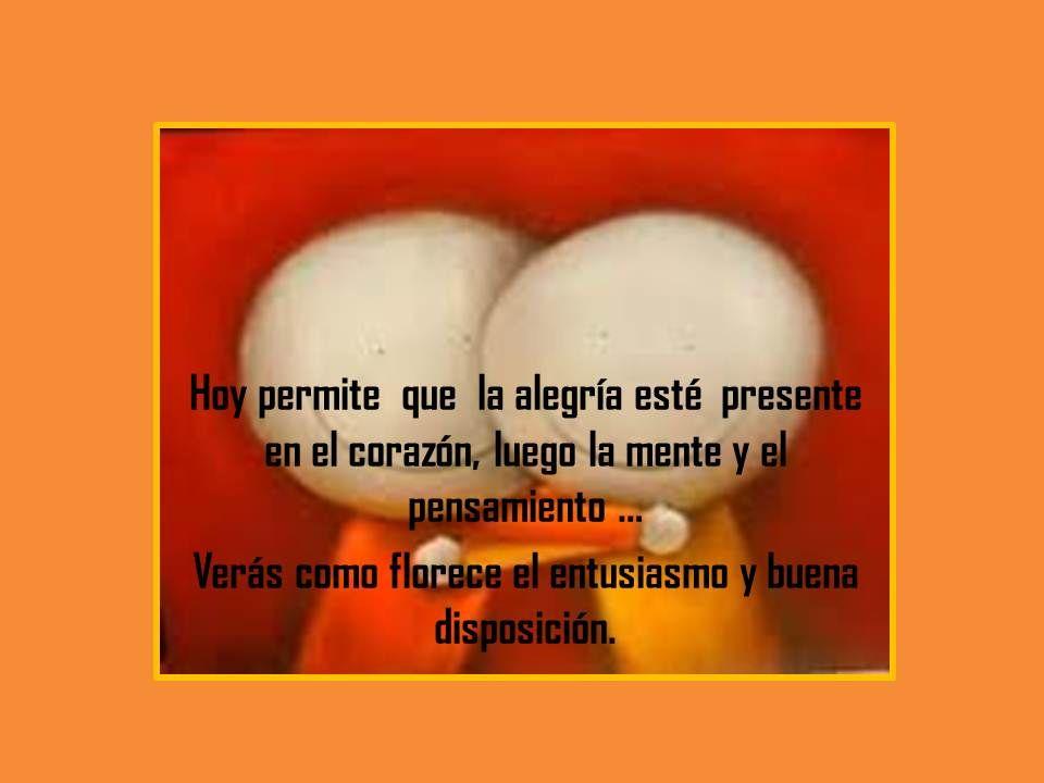 POSTÉALO...AHORA...www.telseminariosdepnl.com  LA ALEGRÍA ES UNA SABIDURÍA INNATA.