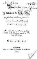 Reales decretos y ordenes de S. M. que producen resolución general en materias de su Real Hacienda