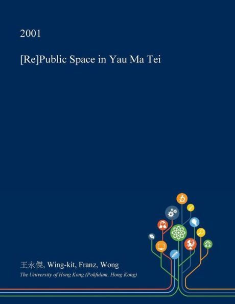 [Re]Public Space in Yau Ma Tei