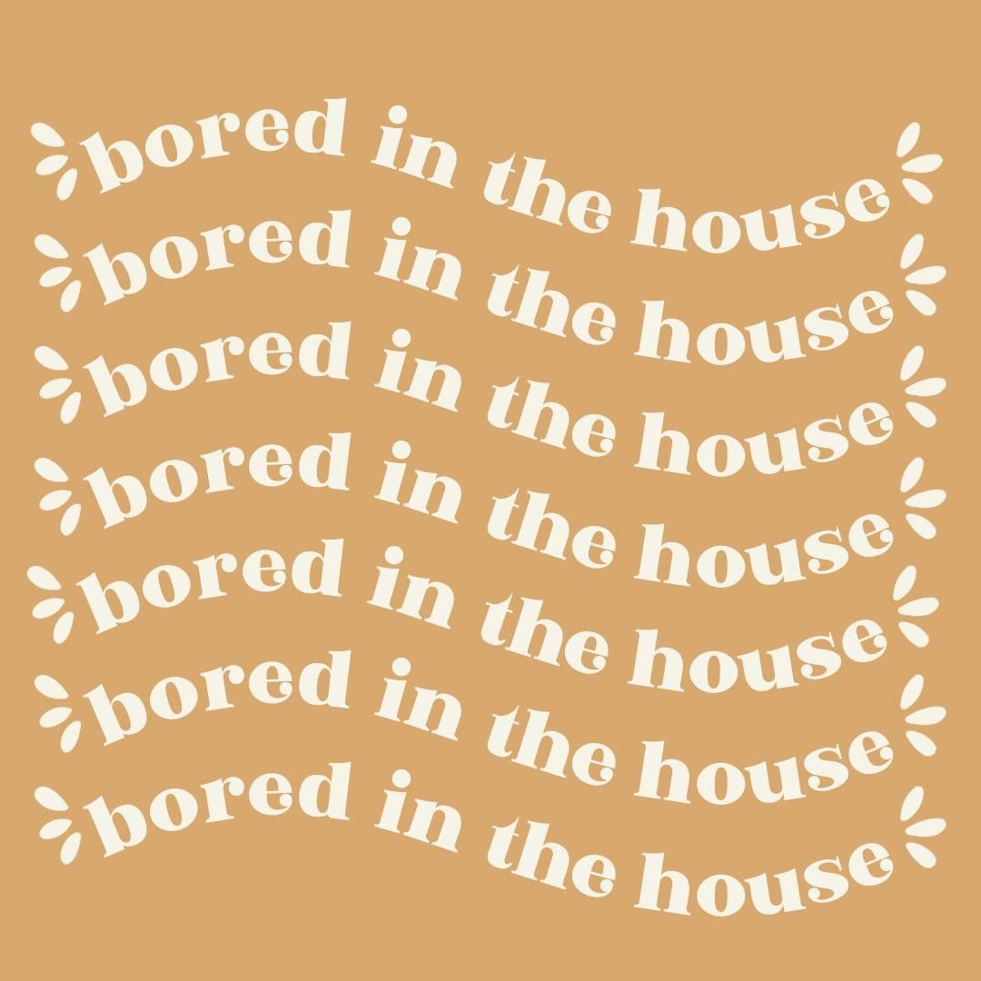 Bored In The House Bored In The House Bored Who Else Finds Themselves Singing This Tiktok Tune 24 7 Lunalilyco Instagram Lily Etsy Shop Owner