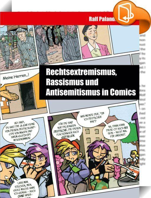 """Rechtsextremismus, Rassismus und Antisemitismus in Comics    ::  Die NPD und andere Rechtsextreme nutzen bei ihrem """"Kampf um die Köpfe"""" Comics, andererseits sollen die populären Bildergeschichten in der politischen Jugendbildung und im Schulunterricht der rechtsextremen Meinungsbildung aufklärerisch entgegenwirken. Doch für einige Comics gegen Rechts gilt: Gut gemeint ist nicht immer auch gut gemacht. Generell herrscht ein großer Mangel an Wissen über die gesellschaftspolitische Bedeut..."""