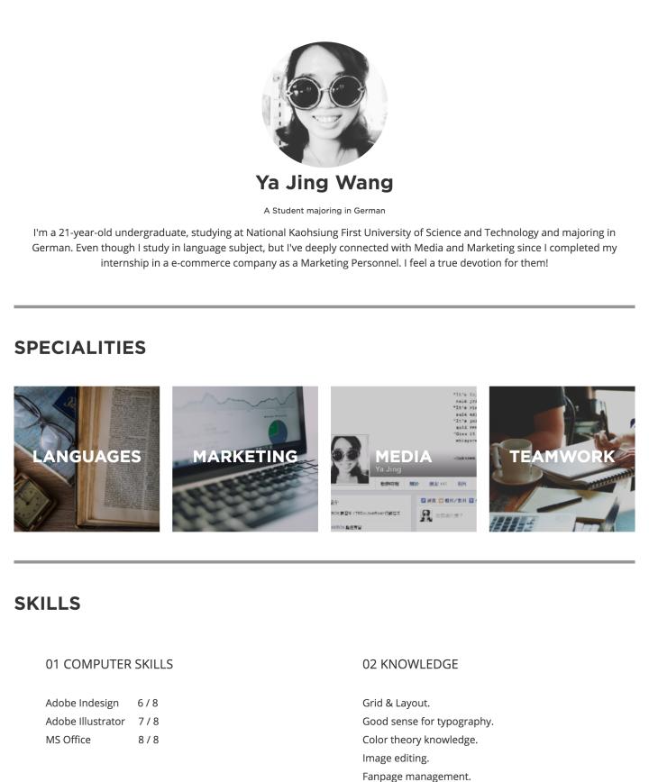 Ya Jing Wang's CakeResume Ya Jing Wang A Student