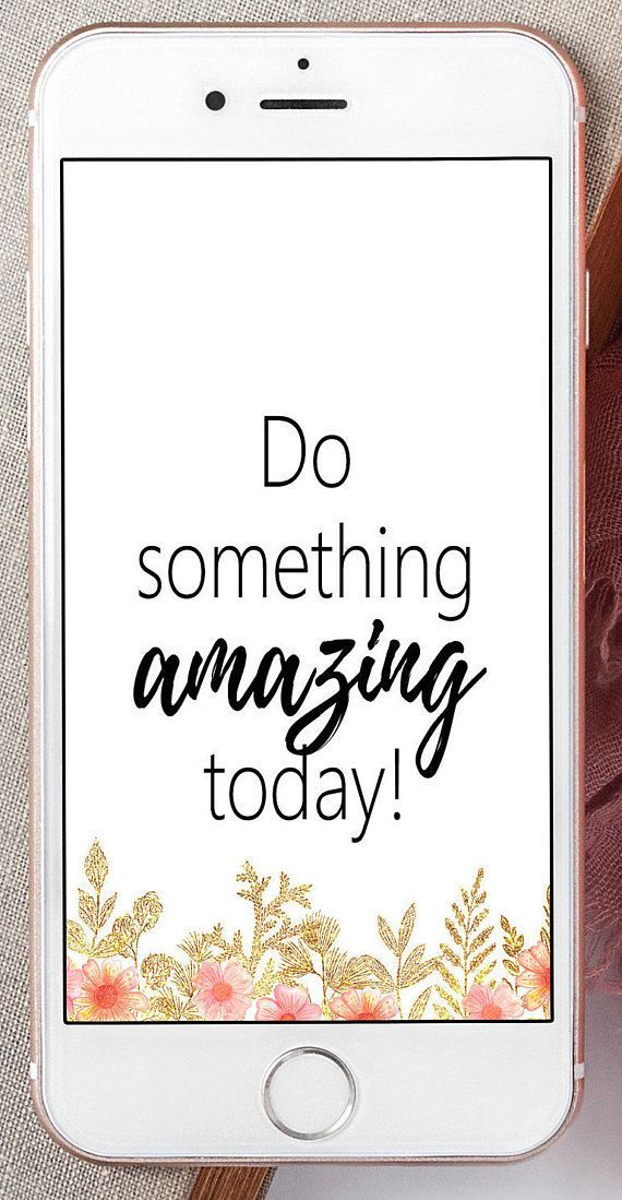 IPhone Lock Screen Do Something Amazing Today Dress Your Tech Phone Wall Paper