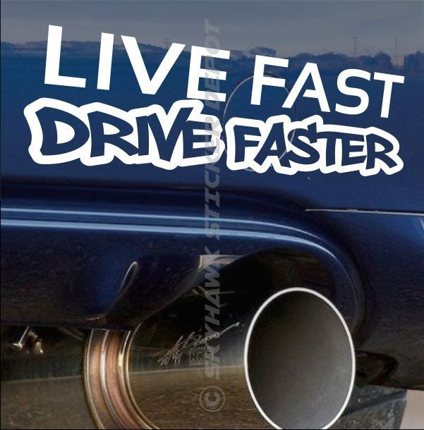 Live fast drive faster bumper sticker vinyl decal for honda vtec muscle car jdm 3m